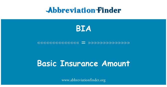 BIA: Basic Insurance Amount