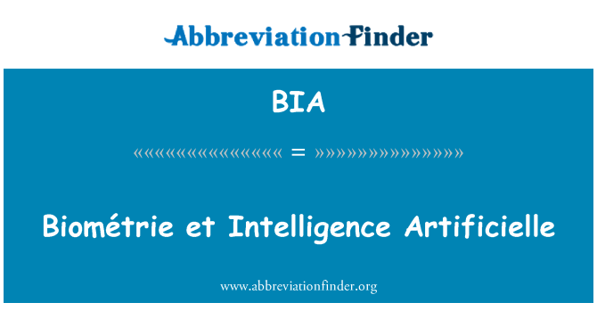 BIA: Biométrie et Intelligence Artificielle
