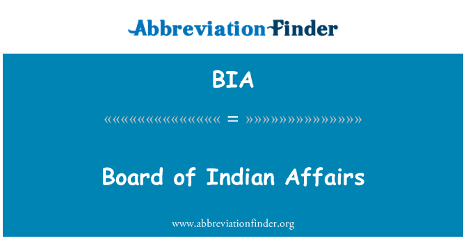 BIA: Board of Indian Affairs