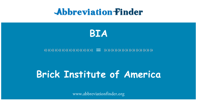 BIA: Brick Institute of America