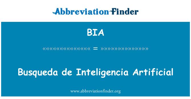 BIA: Busqueda de Inteligencia Artificial