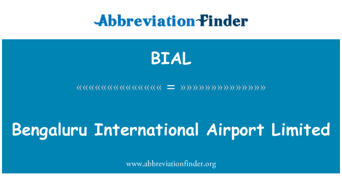 BIAL: بنگلور کے بین الاقوامی ہوائی اڈے لمیٹڈ