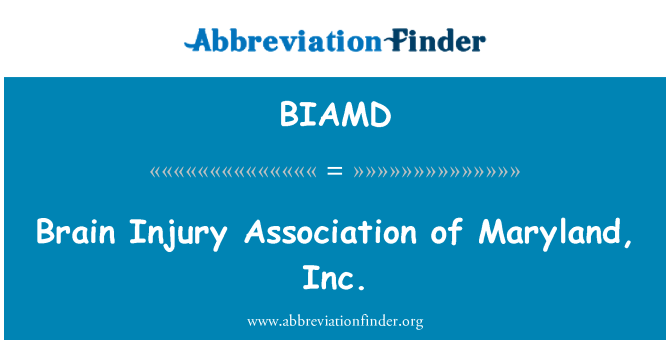 BIAMD: Brain Injury Association of Maryland, Inc.