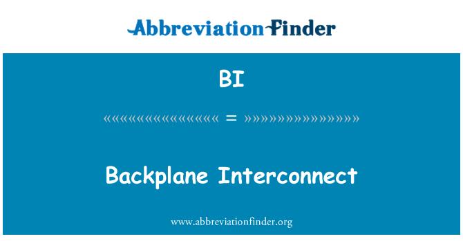 BI: Backplane Interconnect