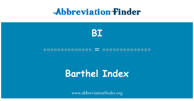 BI: Barthel Index
