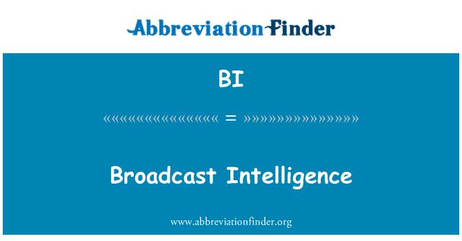 BI: Broadcast Intelligence