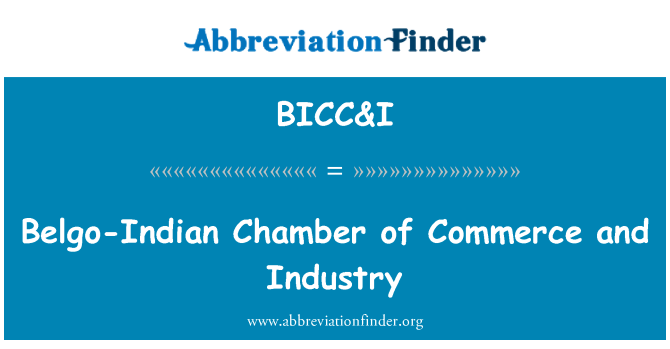 BICC&I: Belgo-Indian Chamber of Commerce and Industry