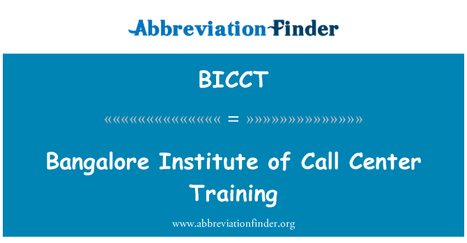 BICCT: Bangalore Institute of Call Center Training