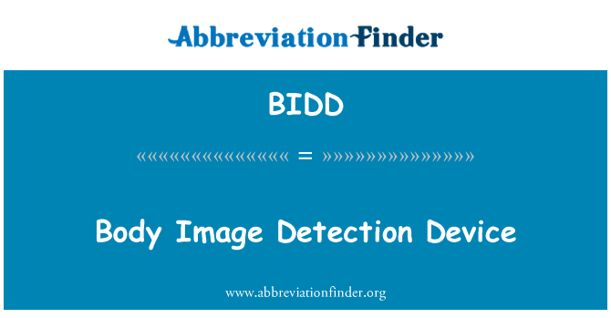 BIDD: Dispositivo de detección de imagen corporal