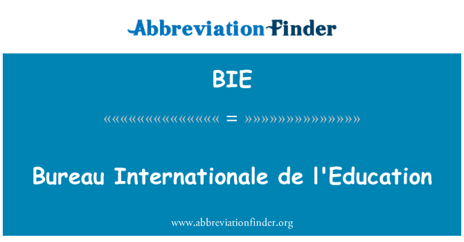 BIE: Bureau Internationale de l'Education