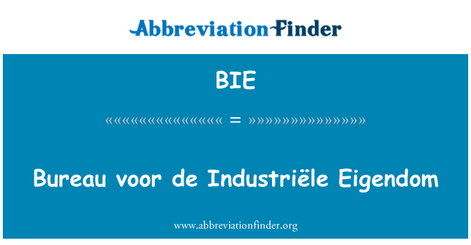 BIE: Bureau voor de Industriële Eigendom