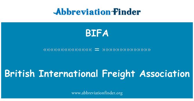BIFA: İngiliz uluslararası nakliye Derneği