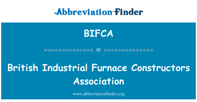 BIFCA: British Industrial Furnace Constructors Association