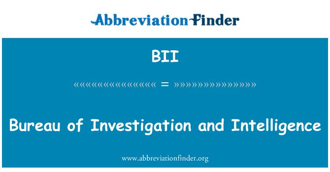 BII: Bureau of Investigation and Intelligence
