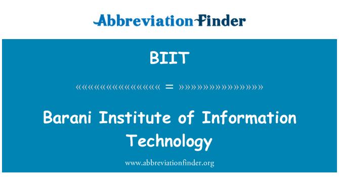BIIT: Barani Institute of Information Technology