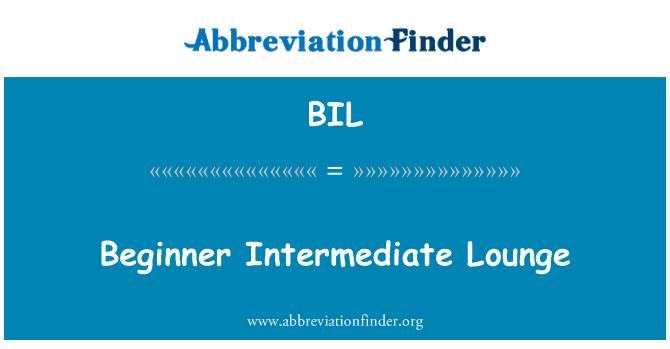 BIL: Beginner Intermediate Lounge