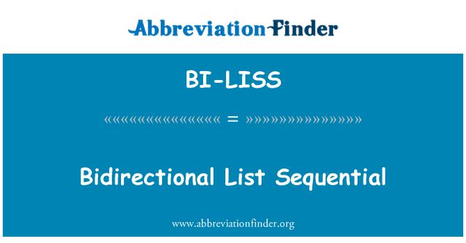 BI-LISS: Bidirectional List Sequential