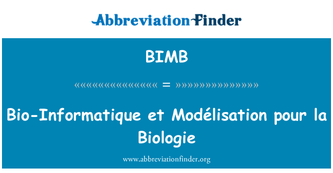 BIMB: Bio-Informatique et Modélisation pour la Biologie
