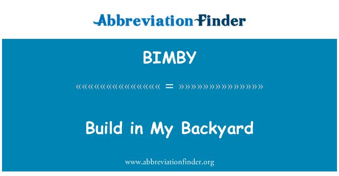 BIMBY: Build in My Backyard
