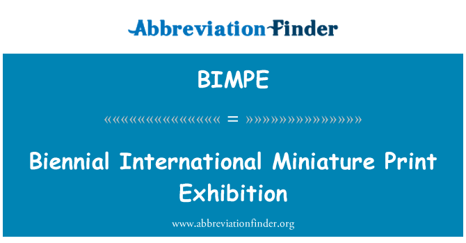 BIMPE: Biennial International Miniature Print Exhibition