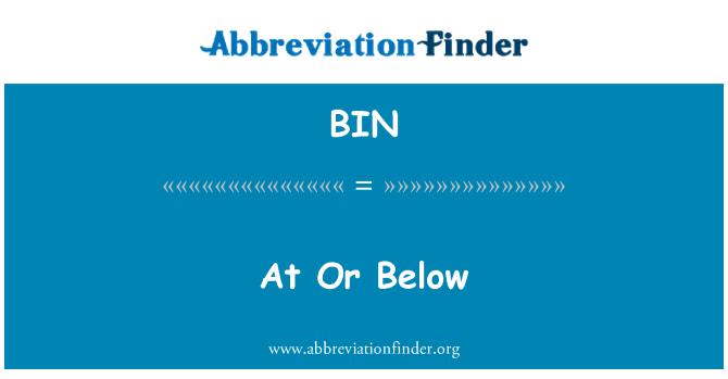 BIN: 等于或低于