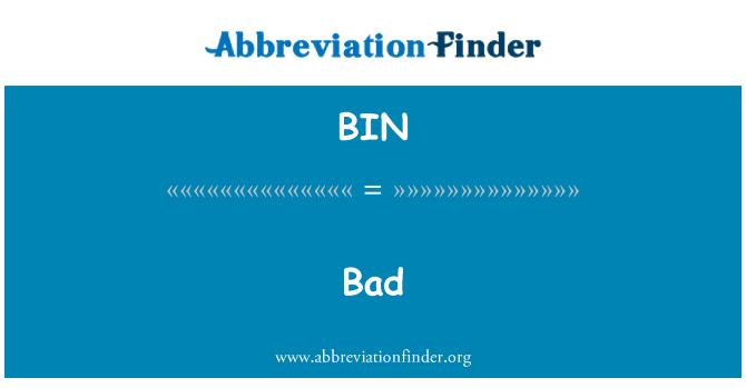BIN: Buruk