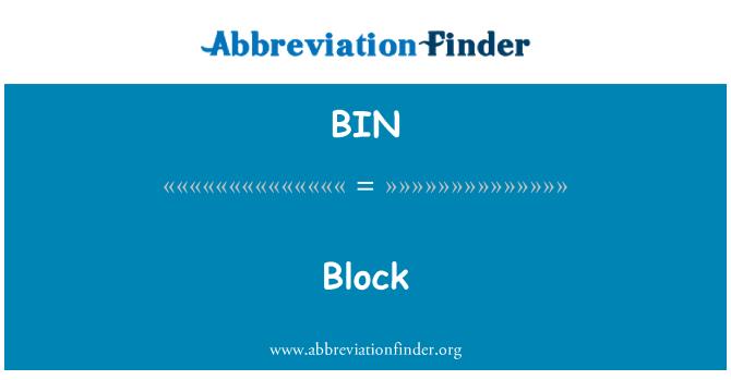 BIN: 块