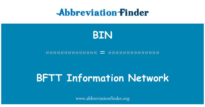 BIN: BFTT Information Network