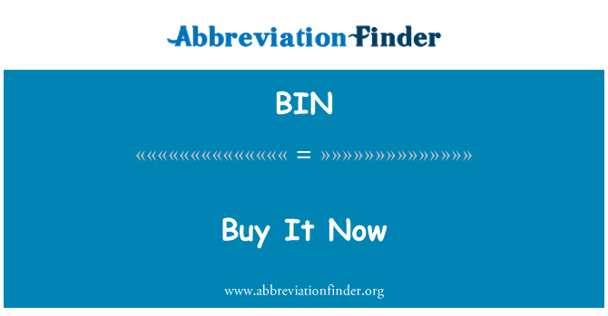 BIN: Buy It Now