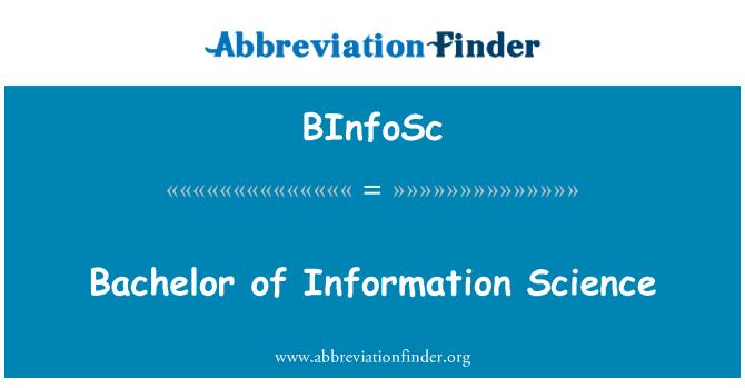 BInfoSc: Bachelor of Information Science