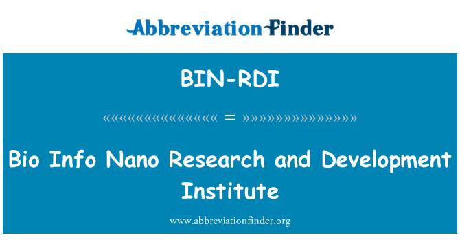 BIN-RDI: Bio Info Nano Research and Development Institute