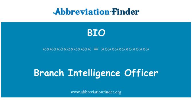 BIO: Branch Intelligence Officer
