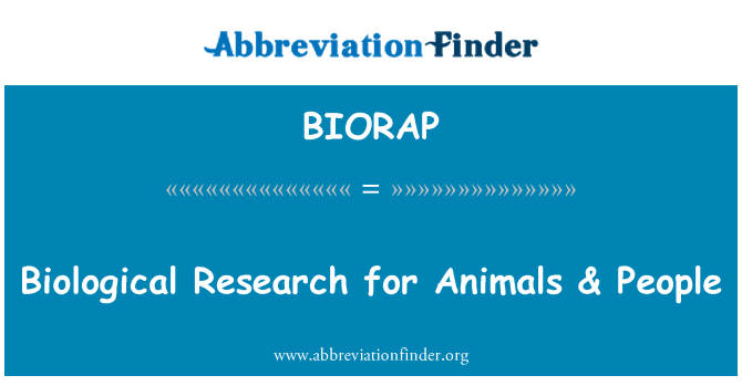 BIORAP: Biological Research for Animals & People