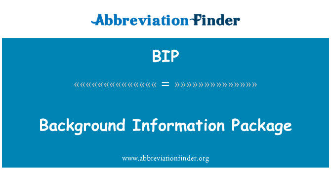 BIP: Background Information Package