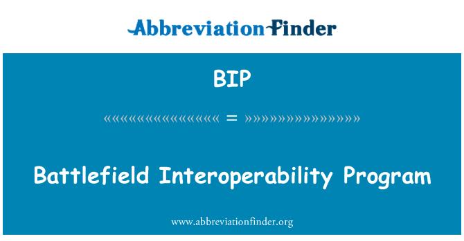 BIP: Battlefield Interoperability Program