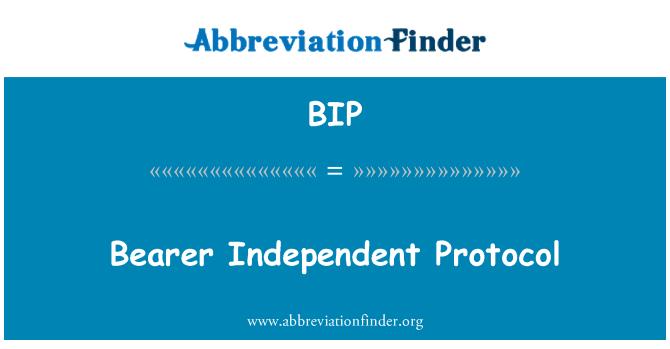 BIP: Bearer Independent Protocol
