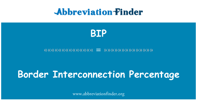 BIP: Border Interconnection Percentage