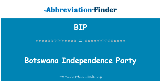 BIP: Botswana Independence Party