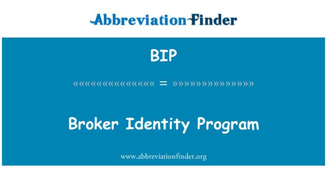 BIP: Broker Identity Program