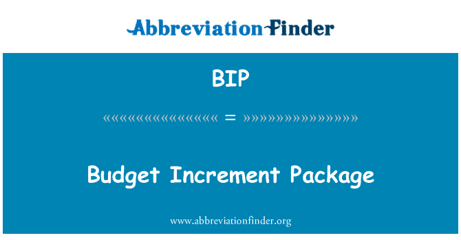 BIP: Budget Increment Package