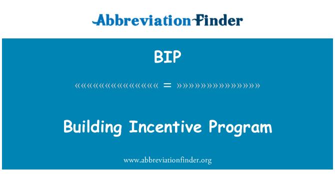 BIP: Building Incentive Program