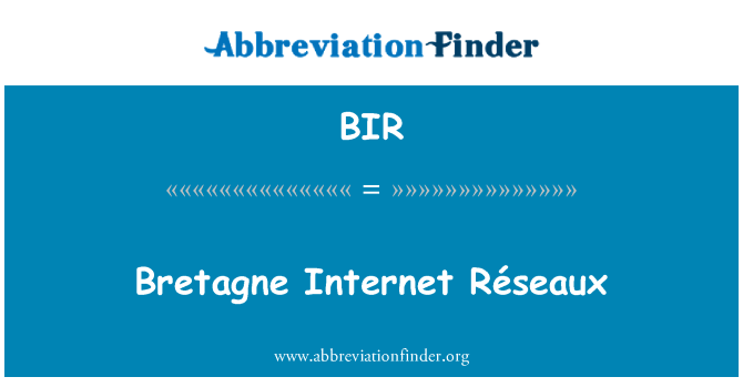 BIR: Bretagne Internet Réseaux