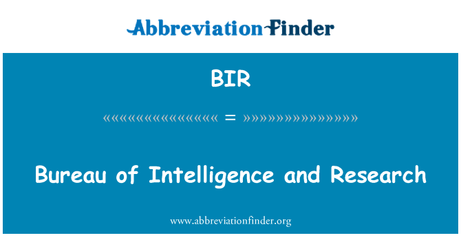 BIR: Bureau of Intelligence and Research
