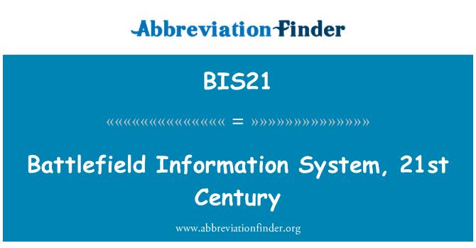 BIS21: Battlefield Information System, 21st Century