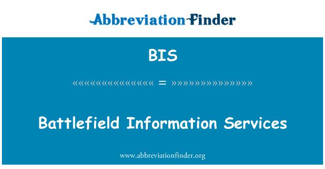 BIS: Battlefield Information Services