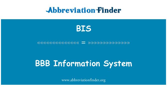 BIS: BBB   Information System