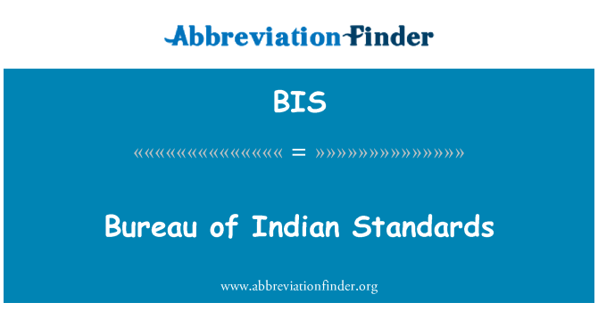 BIS: Bureau of Indian Standards