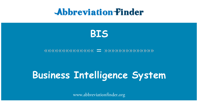 BIS: Business Intelligence System