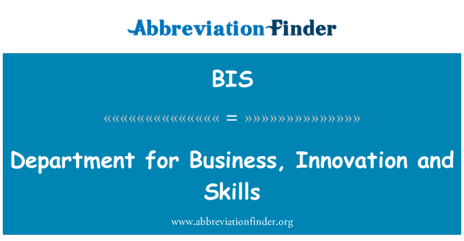 BIS: Department for Business, Innovation and Skills