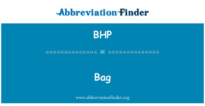 BHP: 袋